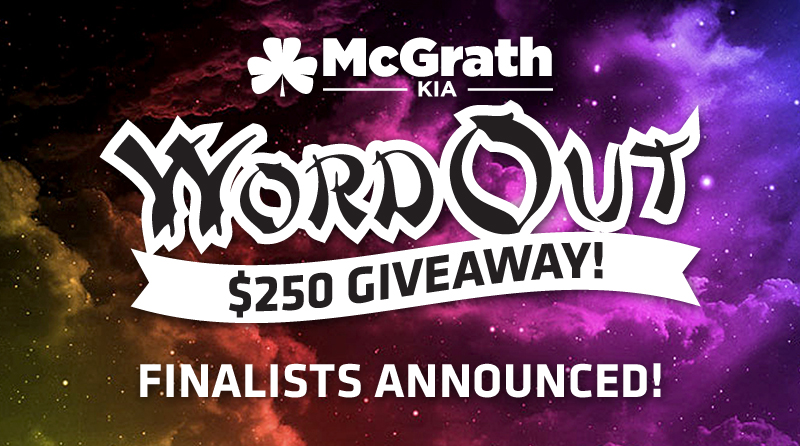 McGrath Kia Word Out $250 Game Contest Finalists Announced!