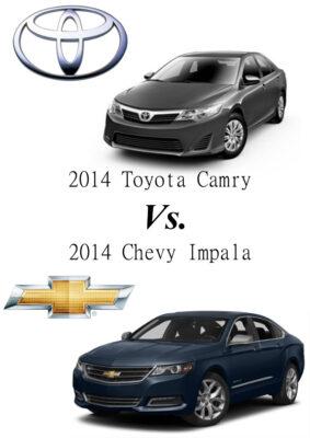 2014 Toyota Camry vs 2014 Chevy Impala