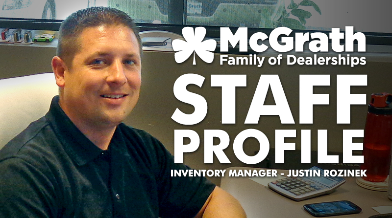 Meet Justin Rozinek – Inventory Manager for McGrath Automotive