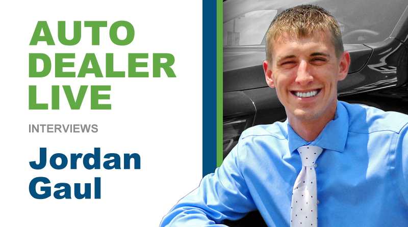 Auto Dealer Live Interviews Jordan Gaul