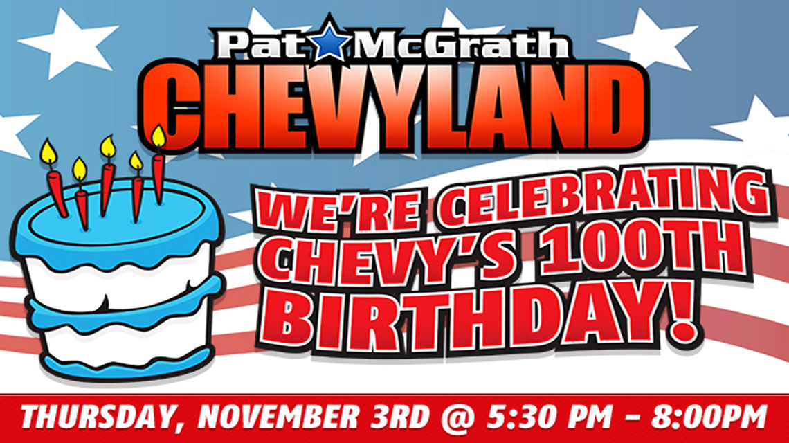 Pat Mcgrath Chevyland Celebrates 100 Years Of Chevrolet