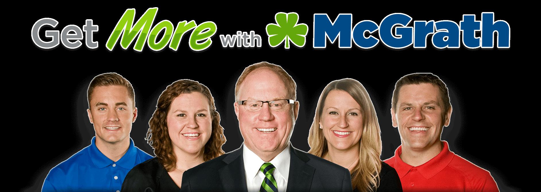 Get More with McGrath